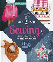 My First Book of Sewing - Guidicelli, Catherine