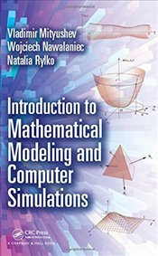 Introduction to Mathematical Modeling and Computer Simulations - Mityushev, Vladimir