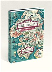 Writers Map : An Atlas of Imaginary Lands - Lewis-Jones, Huw