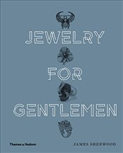 Jewelry for Gentlemen - Sherwood, James