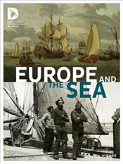 Europe and the Sea - Berlin, Stiftung Deutsche Historisches Museum