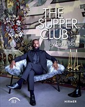 Supper Club : By Elia Alba -
