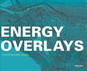 Energy Overlays : Land Art Generator Initiative - Ferry, Robert