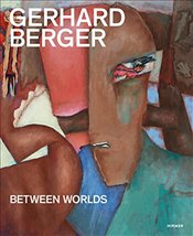 Gerhard Berger : Between Worlds -