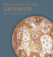 World of the Fatimids - Melikian Chirvani, Assadullah Souren