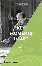 Key Moments in Art  - Cheshire, Lee