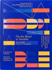 On the Road to Variable : The Future of Type -