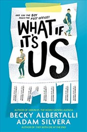 What If Its Us - Silvera, Adam