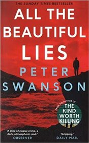 All the Beautiful Lies - Swanson, Peter