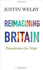 Reimagining Britain: Foundations for Hope - Welby, Justin