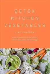 Detox Kitchen Vegetables - Simpson, Lily