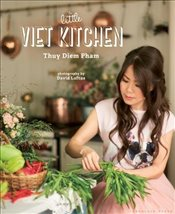 Little Viet Kitchen: Over 100 authentic and delicious Vietnamese recipes - Pham, Thuy Diem