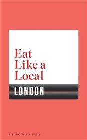 Eat Like a Local LONDON - Bloomsbury,