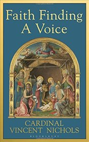 Faith Finding a Voice - Nichols, Cardinal Vincent