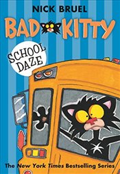 Bad Kitty School Daze - Bruel, Nick