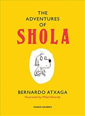 Adventures of Shola - Atxaga, Bernardo