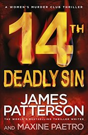 14th Deadly Sin : (Women's Murder Club 14) - Patterson, James