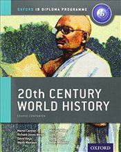 IB 20th Century World History Course Book: Oxford IB Diploma Programme - Cannon, Martin