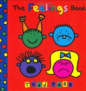 Feelings Book - Parr, Todd