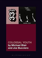 Young Marble Giants Colossal Youth (33 1/3) - Blair, Michael
