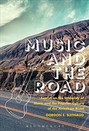 Music and the Road - Slethaug, Gordon E.