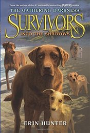Survivors: The Gathering Darkness #3: Into the Shadows - Hunter, Erin