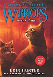Warriors: A Vision of Shadows #5: River of Fire - Hunter, Erin