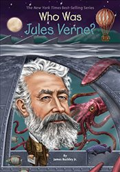 Who Was Jules Verne? - Jr, James Buckley