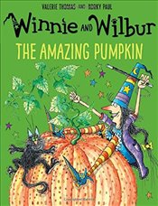 Winnie and Wilbur: The Amazing Pumpkin - Thomas, Valerie