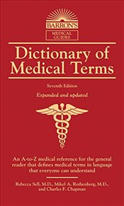 Dictionary of Medical Terms - Sell, Rebecca Elizabeth