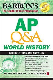AP World History Questions and Answers (AP Q&A) - Giangrandi, Christina
