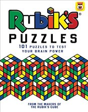 Rubiks Puzzles: 101 Puzzles to Test Your Brain Power - Dedopulos, Tim