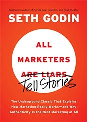 All Marketers are Liars - Godin, Seth
