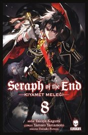 Seraph Of The End : Kıyamet Meleği 8 - Kagami, Takaya