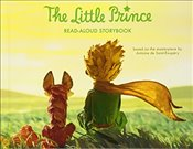 Little Prince Read-Aloud Storybook : Abridged Original Text - Saint-Exupery, Antoine De