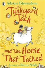 Junkyard Jack and the Horse That Talked - Edmondson, Adrian