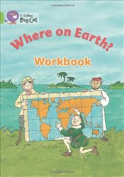 Where on Earth? Workbook (Collins Big Cat) - Anderson, Scoular