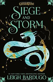 Siege and Storm : The Grisha, Book 2 - Bardugo, Leigh