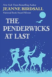 Penderwicks at Last - Birdsall, Jeanne