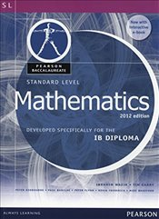 Pearson Baccalaureate Standard Level Mathematics Revised 2012 print and ebook bundle for the IB Dipl - Wazir, Ibrahim