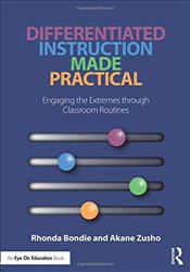 Differentiated Instruction Made Practical - Bondie, Rhonda