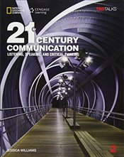 21st Century Communication 2 B1/B2 : Listening, Speaking and Critical Thinking: Student Book with On - Williams, Jessica
