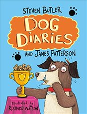 Dog Diaries : A Middle School Story - Butler, Steven