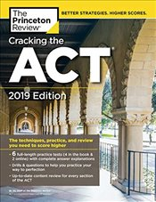 Cracking the ACT with 6 Practice Tests 2019 Edition  -