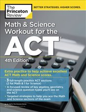 Math and Science Workout for the ACT 4e -