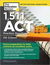 1,511 ACT Practice Questions 6e - Review, Princeton