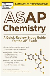 ASAP Chemistry : A Quick-Review Study Guide for the AP Exam   - Review, Princeton
