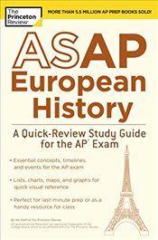 ASAP European History : A Quick-Review Study Guide for the AP Exam  - Review, Princeton