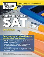 Math Workout for the SAT 5e -