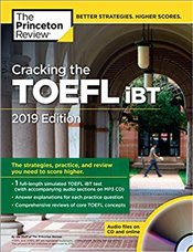 Cracking the TOEFL iBT with Audio CD 2019 Edition   -
